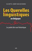 Les Querelles linguistiques en Belgique