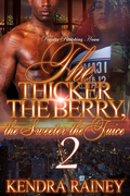 The Thicker the Berry, the Sweeter the Juice 2