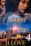 Caged Love 4