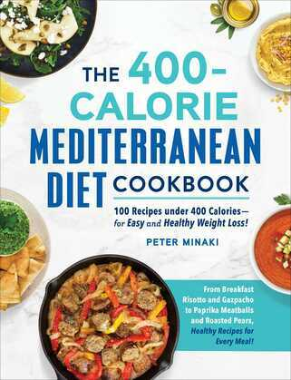The 400-Calorie Mediterranean Diet Cookbook