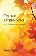 On Sad Afternoons