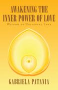 Awakening the Inner Power of Love