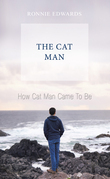 How Cat Man Came to Be