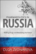 Pharmapolitics in Russia