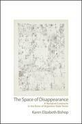 The Space of Disappearance