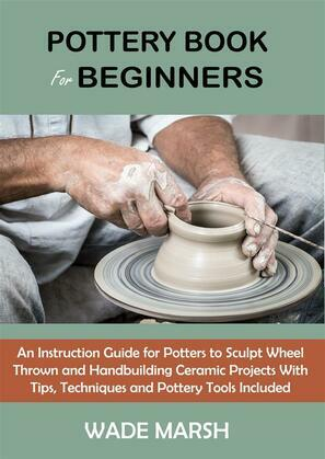 Pottery Book for Beginners