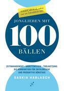 Jonglieren mit 100 Bällen