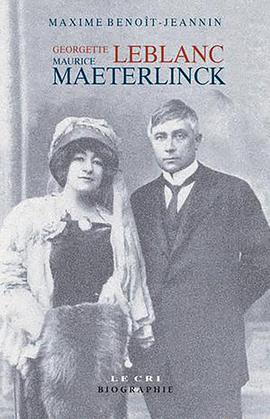 Georgette Leblanc & Maurice Maeterlinck