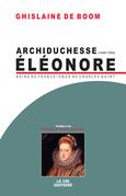 Archiduchesse Eléonore d'Autriche (1498-1558)