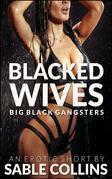 Blacked Wives: Big Black Gangsters