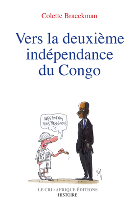 Vers la deuxième indépendance du Congo