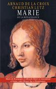 Marie ou la Renaissance