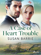 A Case of Heart Trouble