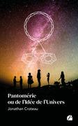 Pantomérie ou de l'Idée de l'Univers
