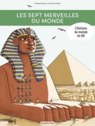 L'Histoire du monde en BD - Les Sept Merveilles du monde
