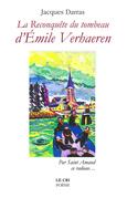 La reconquête du Tombeau d'Émile Verhaeren