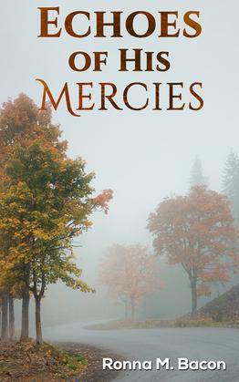 Echoes of His Mercies