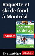 Raquette et ski de fond à Montréal