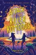 Attack of the Killer Komodos