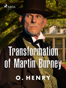 Transformation of Martin Burney