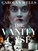 The Vanity Case