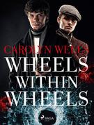 Wheels within Wheels