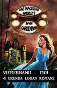 Das Magische Amulett Viererband 1201 - 4 Brenda Logan Romane