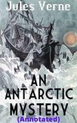 An Antarctic Mystery (Annotated)