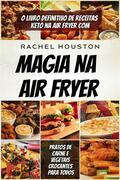 Magia Na Air Fryer