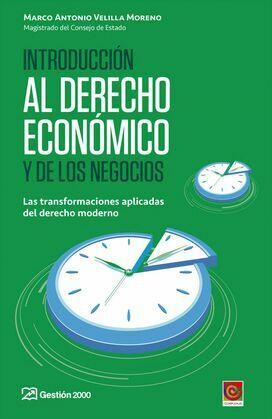 Introducción al derecho económico y de los negocios