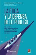 La Ética y la defensa de lo público