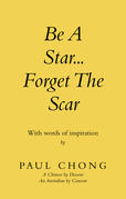 Be a Star... Forget the Scar
