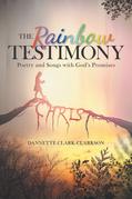 The Rainbow Testimony