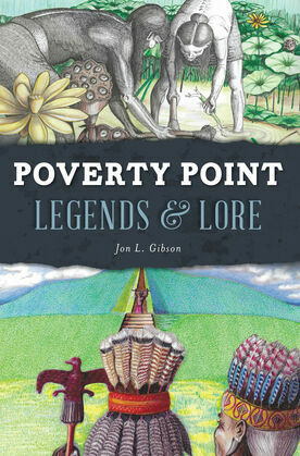 Poverty Point Legends & Lore