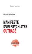 Manifeste d'un psychiatre outragé