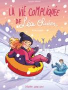 BD La vie compliquée de Léa Olivier tome 9 : Blizzard