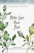 Make Love Your Aim