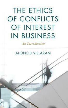 The Ethics of Conflicts of Interest in Business