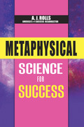 Metaphysical Science for Success