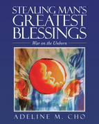Stealing Man's Greatest Blessings
