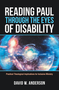 Reading Paul Through the Eyes of Disability