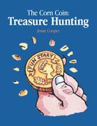 The Corn Coin: Treasure Hunting