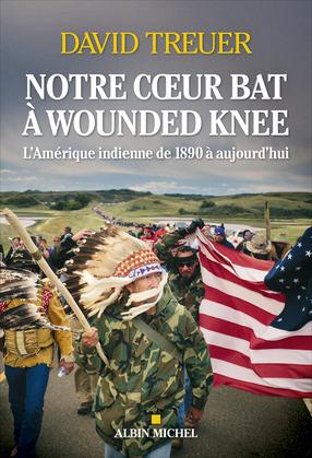 Notre coeur bat à Wounded Knee