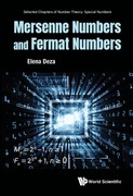 Mersenne Numbers and Fermat Numbers