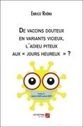De vaccins douteux en variants vicieux, l'adieu piteux aux « jours heureux » ?