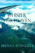 Whisper for Heaven