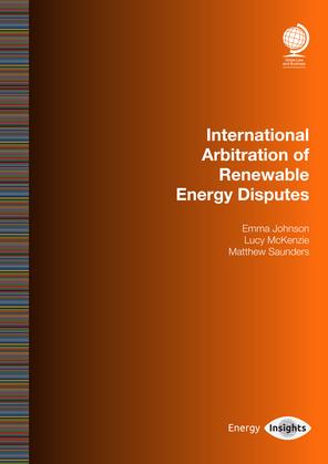 International Arbitration of Renewable Energy Disputes