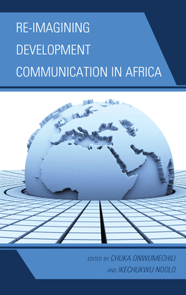 Re-imagining Development Communication in Africa