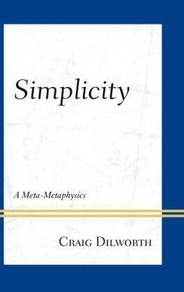Simplicity: A Meta-Metaphysics