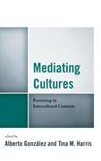 Mediating Cultures: Parenting in Intercultural Contexts